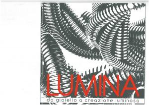 Lumina da gioiello a creazione luminosa - 2011