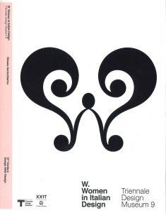 XXI Triennale Esposizione Internazionale: W-WOMEN IN ITALIAN DESIGN - 2016