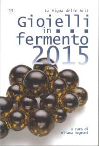 Gioielli in fermento - 2015