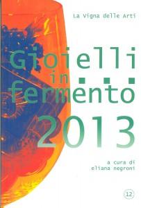 Gioelli in fermento - 2013